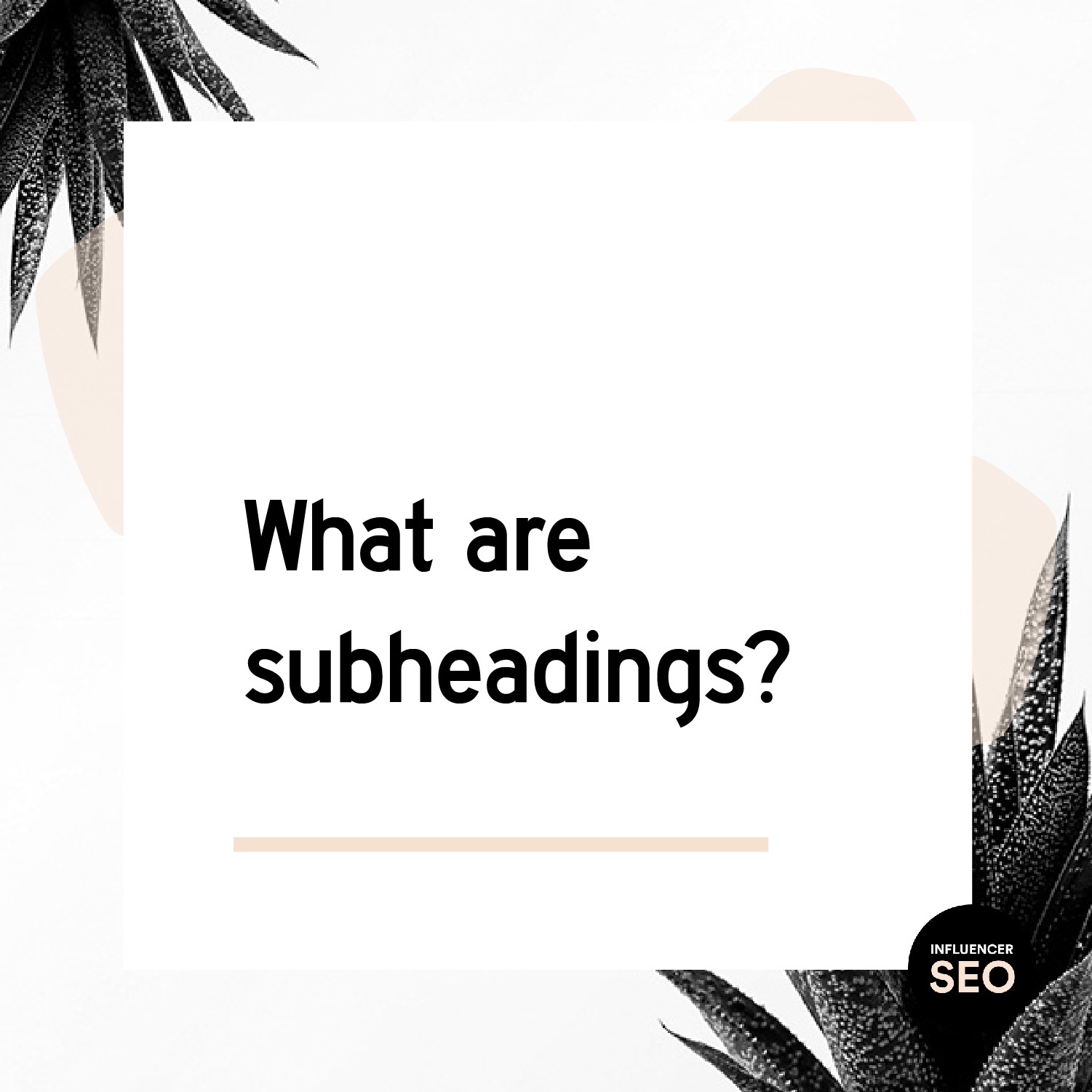 what are subheadings in SEO