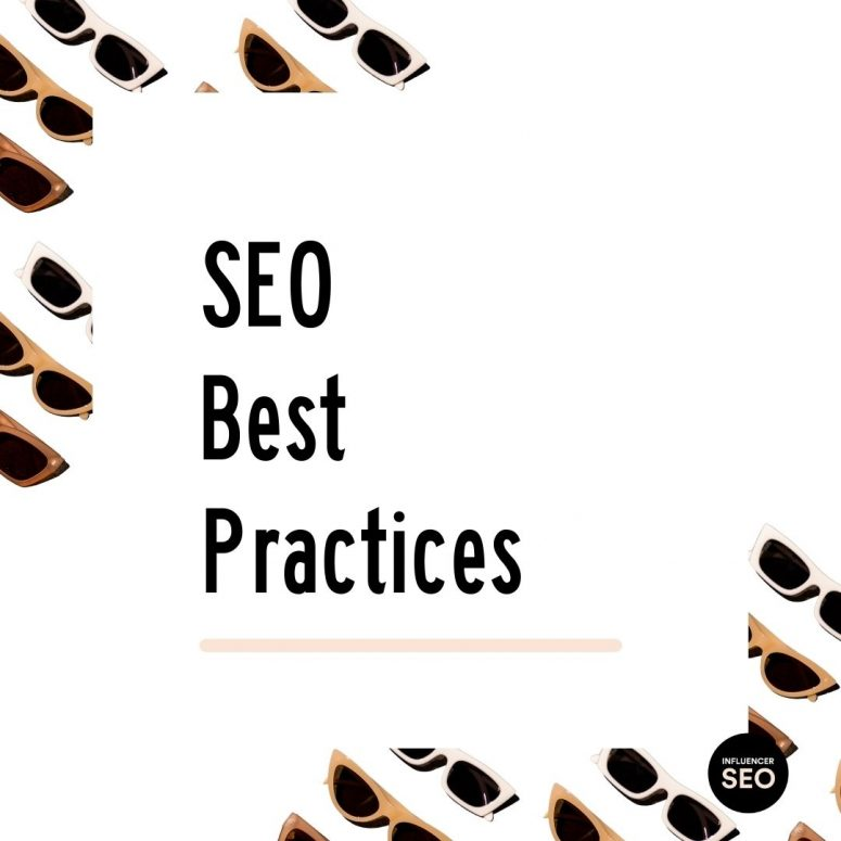 SEO Best Practices For Bloggers