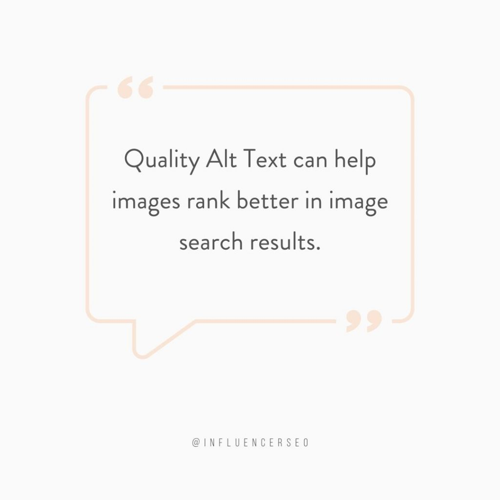 quote bubble stating that quality alt text can help images rank better in image search results